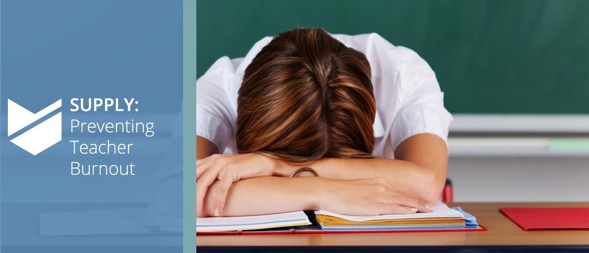 Preventing teacher Burnout Banner
