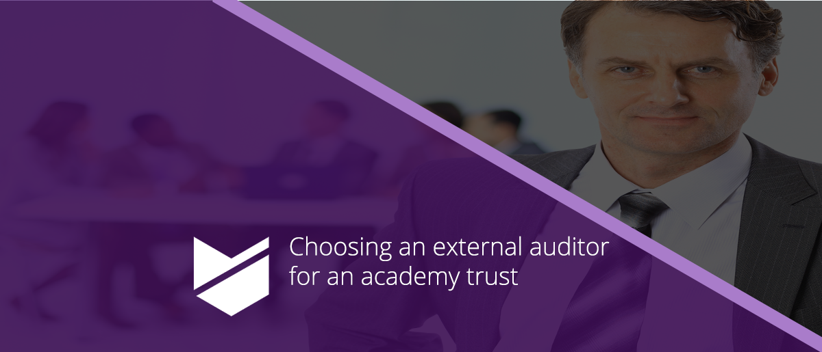 How and when to appoint an external auditor for an academy trust