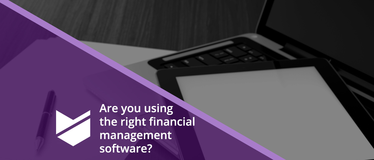 Are you using the right financial management software in your school, academy or multi-academy trust?