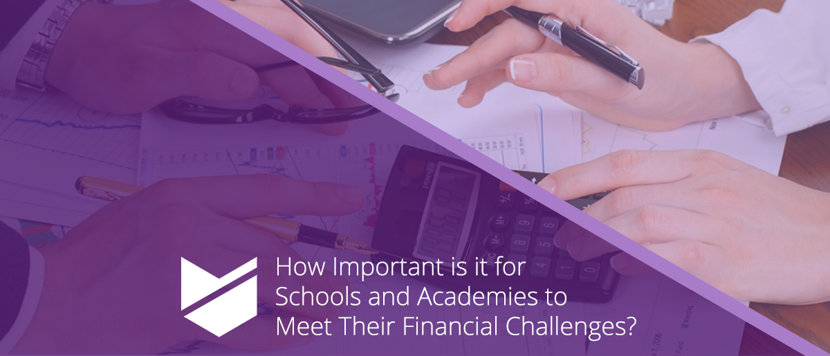 How important is it for schools and academies to meet their financial challenges?