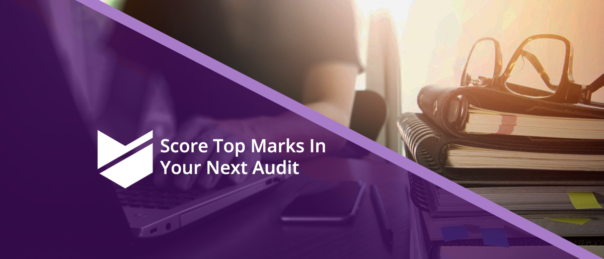 Score Top Marks in Your Next Audit